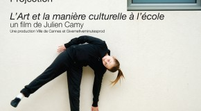 INVITATION – PROJECTION DU DOCUMENTAIRE « L'ART ET LA MANIERE CULTURELLE A L'ECOLE » DE JULIEN CAMY – 24/06