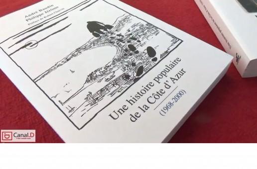 UNE HISTOIRE POPULAIRE DE LA COTE D'AZUR PAR PHILIPPE JEROME ET ANDRE BAUDIN: SORTIE DU TOME 4