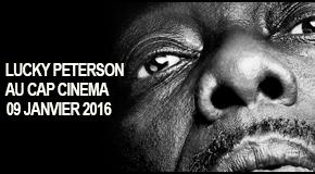 Concert LUCKY Peterson – CAP Cinéma – 09/01/16