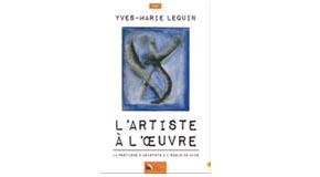 Maison d'Édition Baie des Anges : Dédicace et présentation du Livre «L'artiste à l'oeuvre» Yves-Marie Lequin – 10/03 et 16/03