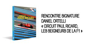 rencontre-signature avec Daniel Ortelli pour son livre «Circuit Paul Ricard, les seigneurs de la F1» – jeudi 17/05 à 18h à la Librairie Jean jaurès à Nice
