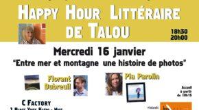 """Happy Hour Littéraire de Talou """"Entre mer et montagne une histoire de photos"""" – 16/01/19 au C Factory à Nice"""