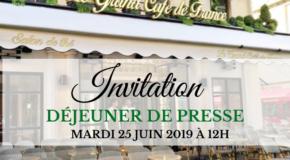 IP membre du club : Déjeuner de Presse Mardi 25 Juin 2019 à 12h Le Grand Café de France