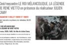 Projection «Le Roi mélancolique» – Beaulieu – 05/07