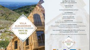 IP OFFICE DE TOURISME DE VENCE : Inauguration Office de Tourisme Pays de Vence / Villa Alexandrine / samedi 23/09 à 10h